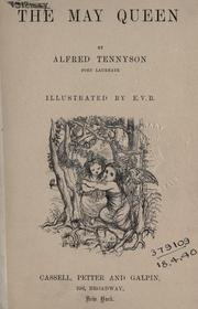 The May queen by Alfred, Lord Tennyson