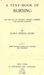 A text-book of nursing by Clara S. Weeks-Shaw