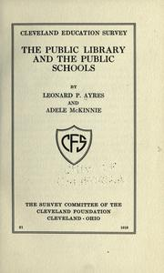 The public library and the public schools by Leonard Porter Ayres