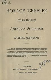 Horace Greeley and other pioneers of American socialism by Charles Sotheran