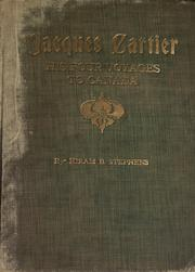 Jacques Cartier and his four voyages to Canada by Hiram B. Stephens