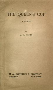 The Queen&#39;s Cup by G. A. Henty