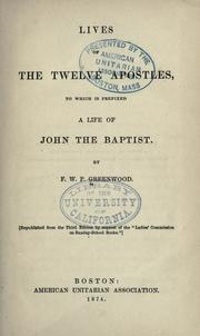 Lives of the twelve apostles by F. W. P. Greenwood