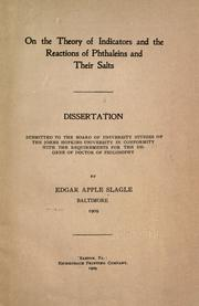 On the theory of indicators and the reactions of phthaleins and their salts .. by Edgar Apple Slagle