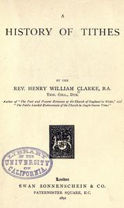 A history of tithes by Henry William Clarke