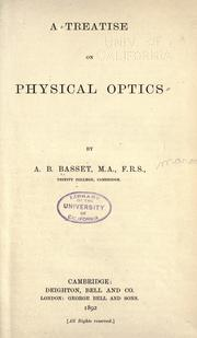 A treatise on physical optics by Alfred Barnard Basset