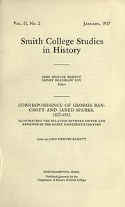 Cover of: Correspondence of George Bancroft and Jared Sparks, 1823-1832 by Bancroft, George