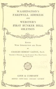 Cover of: Washington's farewell address. And, Webster's first Bunker Hill oration by George Washington