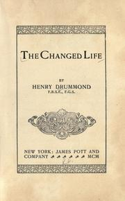 The changed life by Henry Drummond