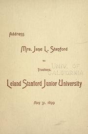 Address. Mrs. Jane Lathrop Stanford to [the Board of] trustees [of the] Leland Stanford junior university .. PDF
