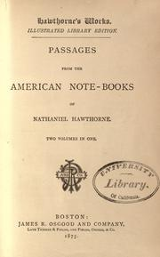 Passages from the American note-books of Nathaniel Hawthorne by Nathaniel Hawthorne