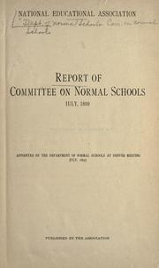 Report of committee on normal schools July 1899 PDF