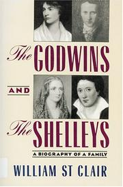 The Godwins and the Shelleys by St. Clair, William.