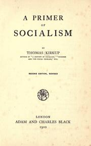 A primer of socialism by Thomas Kirkup