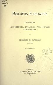 Builder&#39;s Hardware by Clarence H. Blackall