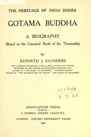 Gotama Buddha by Kenneth J. Saunders