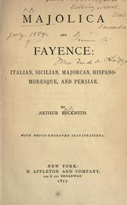 Majolica and fayence by Arthur Beckwith