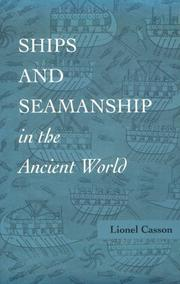 Ships and seamanship in the ancient world by Lionel Casson