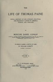 The life of Thomas Paine by Moncure Daniel Conway