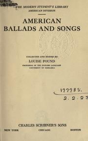 American ballads and songs by Louise Pound