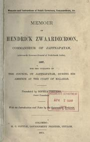 Memoir of Hendrick Zwaardecroon, Commandeur of Jaffnapatam (afterwards Governor-General of Nederlands India) 1697 by Jaffna. Commandeur, 1694-1697 (Zwaardecroon)