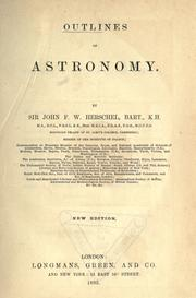 Outlines of astronomy by Herschel, John F. W. Sir