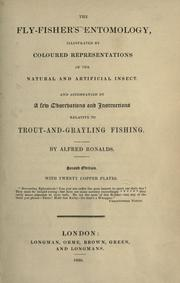 The fly-fisher&#39;s entomology by Alfred Ronalds