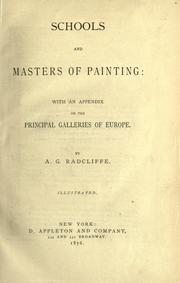 Schools and masters of painting by A. G. Radcliffe