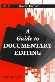 A guide to documentary editing by Mary-Jo Kline, Susan Holbrook Perdue