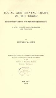 Social and mental traits of the Negro by Howard Washington Odum