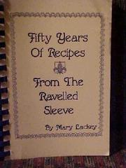 Fifty years of recipes from the Ravelled sleeve PDF