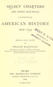 Select charters and other documents illustrative of American history, 1606-1775 by MacDonald, William
