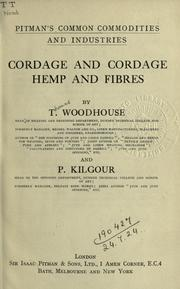 Cordage and cordage hemp and fibres by Woodhouse, Thomas.