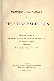 Memorial catalogue of the Burns exhibition, held in the galleries of the Royal Glasgow Institute of the Fine Arts from 15th July till 31st October, 1896 by Royal Glasgow Institute of the Fine Arts