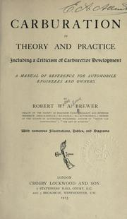 Carburation in theory and practice by Robert Wellesley Antony Brewer