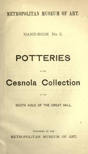 Potteries of the Cesnola Collection in the south aisle of the great hall by Metropolitan Museum of Art (New York, N.Y.)