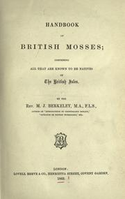 Handbook of British mosses by M. J. Berkeley