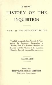 A short history of the Inquistion, what it was and what it did by Eugene Montague Macdonald