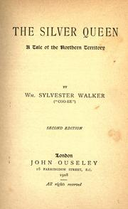 The silver queen by William Sylvester Walker