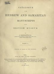 Catalogue of the Hebrew and Samaritan manuscripts in the British Museum by British Museum. Department of Oriental Printed Books and Manuscripts.