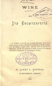 Wine and its counterfeits .. by James L. Denman