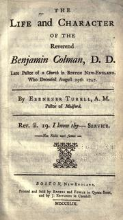 The life and character of the Reverend Benjamin Colman, D.D by Ebenezer Turell