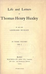 Cover of: Life and letters of Thomas Henry Huxley by Thomas Henry Huxley