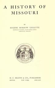 A history of Missouri by Violette, E. M.