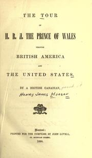 The tour of H.R.H. the Prince of Wales through British America and the United States PDF