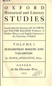 Elizabethan rogues and vagabonds by Aydelotte, Frank