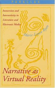 Narrative as Virtual Reality: Immersion and Interactivity in Literature and Electronic Media (Parallax: Re-visions of Culture and Society) PDF