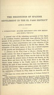 The beginning of Spanish settlement in the El Paso district by Anne E. Hughes