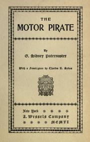 Cover of: The motor pirate by G. Sidney Paternoster