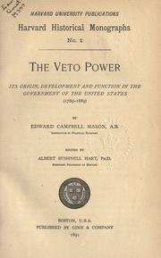 The veto power by Edward Campbell Mason